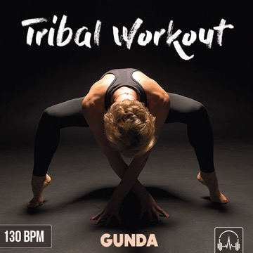 Tribal Workout 130 BPM (Cover)
